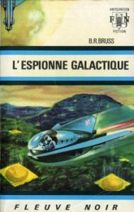 L'Espionne galactique de B.R. BRUSS (Anticipation)