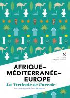 Afrique Méditerranée Europe