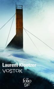 Vostok de Laurent KLOETZER (Folio SF)