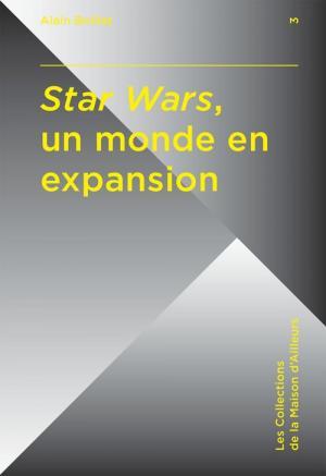 Star Wars, un monde en expansion