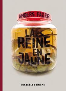 La Reine en jaune de Anders FAGER (Horizons pourpres)