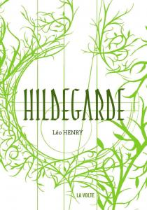 Hildegarde de Léo HENRY (La VOLTE)