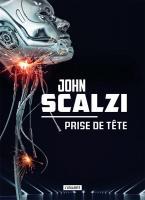 Prise de tête de John SCALZI (La Dentelle du Cygne)