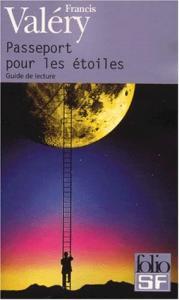 Passeport pour les étoiles de Francis  VALÉRY (Folio SF)