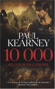 10 000 - Au coeur de l'Empire de Paul KEARNEY (ORBIT)