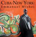 Cuba NewYork de Emmanuel MICHEL