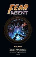 Fear Agent, Hors-série : Légendes d'un Fear Agent de  COLLECTIF, Rick REMENDER (AKILEOS)