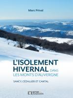 L'isolement hivernal dans les Monts d'Auvergne