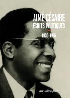 Aimé Césaire - Écrits politiques II