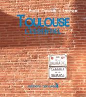 Toulouse, l'essentiel