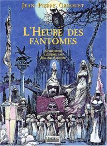 L'Heure des fantômes de Jean-Pierre CROQUET (HOËBEKE)