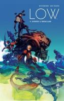 LOW Tome 4 de Rick REMENDER (Urban indies)