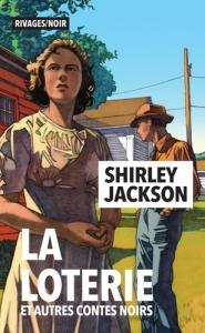 La Loterie et autres contes noirs de Shirley JACKSON (Rivages/Noir)