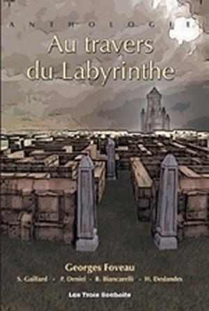 Au travers du Labyrinthe