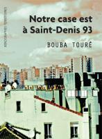 Notre case est à Saint-Denis