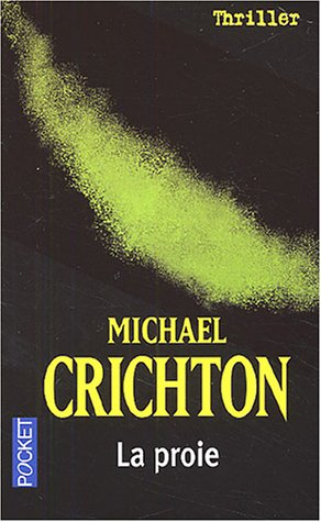la proie de michael crichton pocket thriller n 12161 librairie scylla. Black Bedroom Furniture Sets. Home Design Ideas