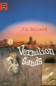 Vermilion sands de James Graham BALLARD (Livre de Poche SF)