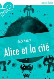 Alice et la cité de Jack VANCE