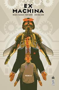 Ex Machina Tome 3 de Brian K. VAUGHAN, Tony HARRIS, John Paul LEON (DC Essentiels)