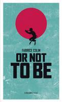 Or not to be de Fabrice COLIN (La Petite Dentelle)