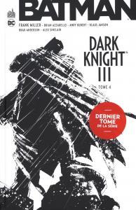 BATMAN DARK KNIGHT III tome 4 de Frank MILLER, Brian AZZARELLO (DC Essentiels)