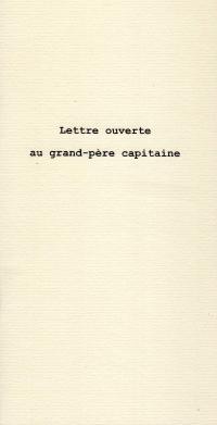 LETTRE OUVERTE AU GRAND-PÈRE CAPITAINE