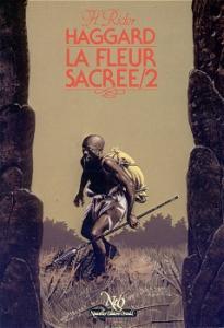 La Fleur sacrée - 2 de Henry Rider HAGGARD (NeO (Fantastique / SF / Aventure))