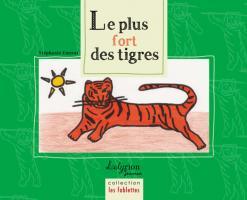 Le Plus Fort des Tigres