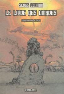 Le Livre des Ombres de Serge LEHMAN (La Dentelle du Cygne)
