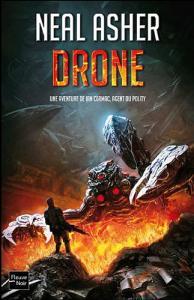 Drone de Neal ASHER (Rendez-vous ailleurs)