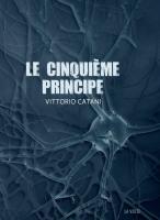 Le Cinquième principe de Vittorio CATANI (La VOLTE)