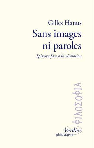 Sans images ni paroles - Spinoza face à la révélation