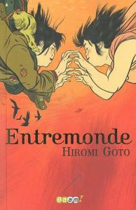 Entremonde de Hiromi GOTO (Baam)