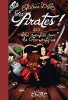 Les Pirates ! dans une aventure avec les Romantiques