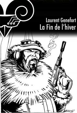 La Fin de l'hiver de Laurent  GENEFORT