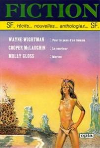 Fiction n° 362 de Wayne WIGHTMAN, Cooper McLAUGHLIN, Molly GLOSS, Edward P. HUGHES, Nancy KRESS, Jim AIKIN, Richard COWPER, Gérard COISNE (Fiction)
