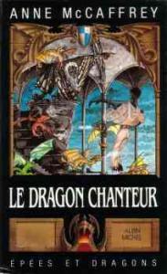 Le Dragon chanteur de Anne McCAFFREY (Epées et dragons)