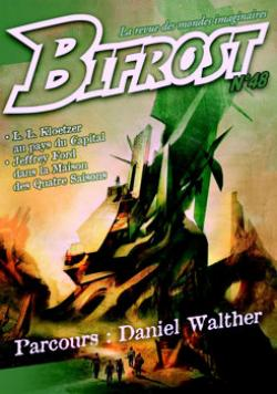 Bifrost n° 48 de Olivier GIRARD, Laurent KLOETZER, Olivier JUBO, Daniel WALTHER, Jeffrey FORD, Henry-Luc PLANCHAT, Thomas DAY, Pierre STOLZE, Richard COMBALLOT, Frédéric JACCAUD, Camille FLAMMARION, Roland LEHOUCQ
