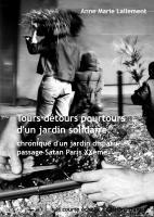 Tours détours pourtours d'un jardin solidaire