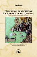 Périple de Beauchesne à la Terre de Feu (1698-1701)