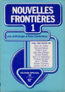 Fiction spécial n° 24 : Nouvelles Frontières (1ère série) de Alain DORÉMIEUX, Michael BISHOP, Bruno MARTIN, Pamela SARGENT, René LATHIÈRE, Gordon EKLUND, Philip K. DICK, George Alec EFFINGER, Robert THURSTON, Brian ALDISS, James Jr. TIPTREE, Barry N. MALZBERG (Fiction Spécial)