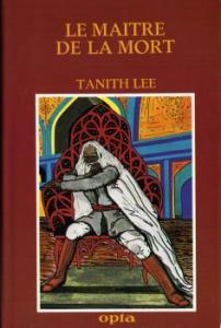 Le Maître de la mort de Tanith LEE, Daniel WALTHER (Club du livre d'anticipation)