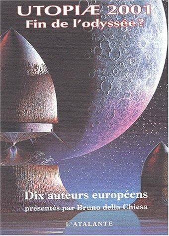 Utopiae 2001, fin de l'odyssée ?