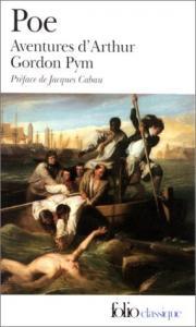 Aventures d'Arthur Gordon Pym de Edgar Allan POE (Folio)