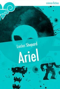 Ariel de Lucius SHEPARD