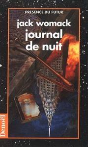 Journal de nuit de Jack WOMACK (Présence du futur)
