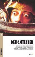 Delicatessen (scénario du film)