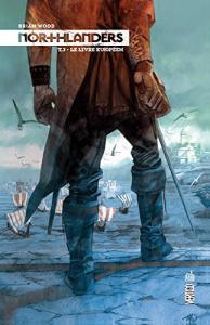 Northlanders tome 3 de Brian WOOD (DC Essentiels)
