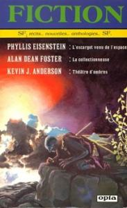 Fiction n° 366 de Phyllis EISENSTEIN, Alan Dean FOSTER, Kevin J. ANDERSON, Lucius SHEPARD, James Patrick KELLY, John KESSEL, Lisa TUTTLE, Lawrence BLOCK, Eric SANVOISIN (Fiction)