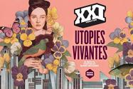 XXI N° Hors série 2017 : Utopies vivantes de  COLLECTIF